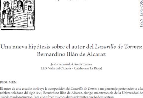 El profesor Jesús Cáseda publica un interesantísimo estudio sobre la probable autoría del Lazarillo de Tormes