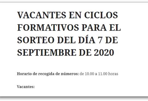 VACANTES EN CICLOS FORMATIVOS PARA EL SORTEO DEL DÍA 7 DE SEPTIEMBRE DE 2020